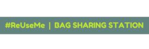#ReUseMe Bag Sharing Station